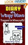 Minecraft: Diary of a Wimpy Steve: Bo...
