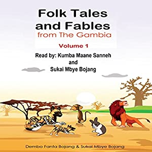 Folk Tales and Fables from the Gambia: Volume 1 Audiobook