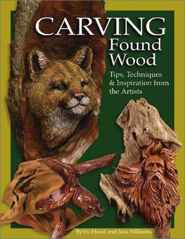 Carving Found Wood: Tips, Techniques & Inspiration from the Artists
