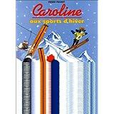 Caroline aux sports d'hiverpar Pierre Probst
