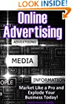 Online Advertising: Market Like a Pro...