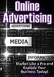 Online Advertising: Market Like a Pro...