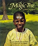 The Magic Tree: A Folktale from Nigeria by T. Obinkaram Echewa