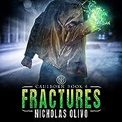 Fractures: Caulborn, Book 4 | Nicholas Olivo