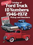 Catalog of Ford Truck Id Numbers 1946...