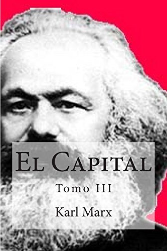 El Capital - Tomo Iii