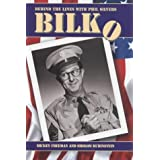 Bilko - Behind The Lines With Phil Silversby Mickey Freeman