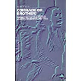 Comrade or Brother?: A History of the British Labour Movementby Mary Davis
