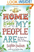 #4: Home Is Where My People Are: The Roads That Lead Us to Where We Belong