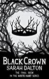 Black Crown (White Hart Book 3)