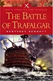 The Battle of Trafalgar (Pen & Sword Military Classics)
