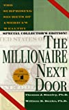 The Millionaire Next Door: The Surprising Secrets of America's Wealthy (0671775308) by Stanley, Thomas J.