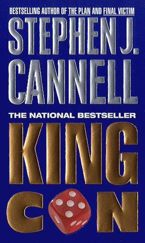 King Con: A Novel, STEPHEN J. CANNELL