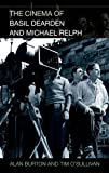 The Cinema of Basil Dearden and Michael Relph (0748632891) by O'Sullivan, Tim