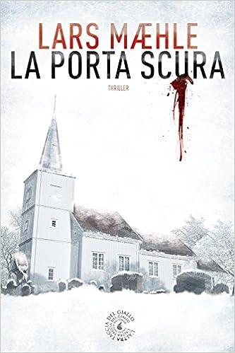 Lars Maehle - La porta scura (2014)