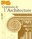 echange, troc Collectif - Grammaire de l'architecture