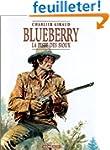 Blueberry, tome 9 : La Piste des Sioux