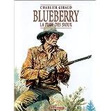 Blueberry, tome 9 : La Piste des Siouxpar Jean Giraud