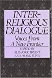 img - for Interreligious Dialogue: Voice from a New Frontier book / textbook / text book