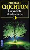 echange, troc Michael Crichton - La variété Andromède