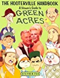 The Hooterville Handbook: A Viewer's Guide To Green Acres (0312088116) by Cox, Stephen