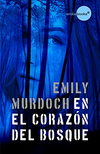 En El Corazón Del Bosque por Murdoch, Emily