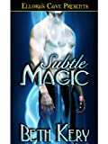 Subtle Magic (Subtle Lovers, Book One)