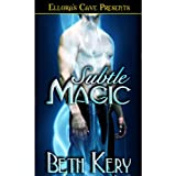 Subtle Magic (Subtle Lovers, Book One)by Beth Kery