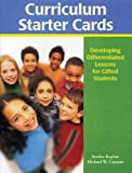 Curriculum Starter Cards: Developing Differentiated Lessons for Gifted Students