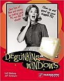 Degunking Windows (1259001903) by Joli Ballew