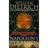 Napoleon's Pyramidsby William Dietrich