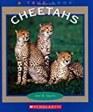 Cheetahs (True Books: Animals)