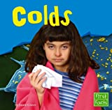 Colds (First Facts) (0736842896) by Glaser