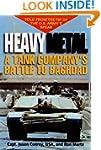 Heavy Metal: A Tank Company's Battle...