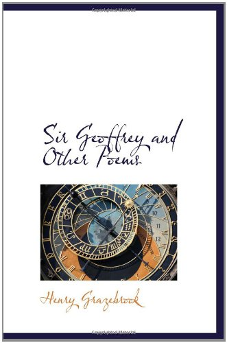 Sir Geoffrey and Other Poems