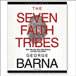 The Seven Faith Tribes | George Barna
