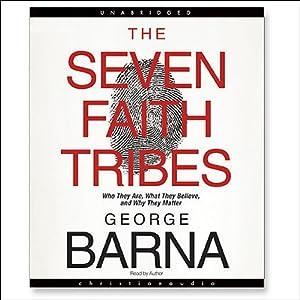 The Seven Faith Tribes | [George Barna]