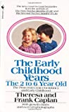 The Early Childhood Years: The 2 to 6 Year Old