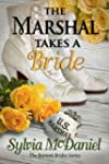 The Marshal Takes A Bride: A Western...