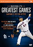 Baseball Greatest Games: Santanas 2012 No-hitter
