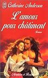 echange, troc Catherine Anderson - L'amour pour châtiment