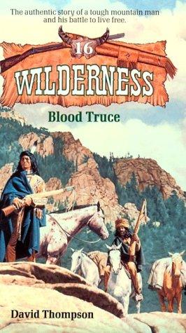 Blood Truce (Wilderness)