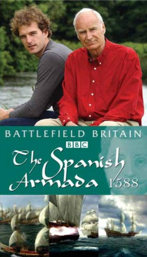 Battlefield Britain: The Spanish Armada 1588 [DVD]