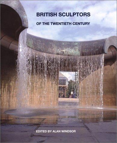 British Sculptors of the Twentieth Century
