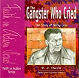 Gangster Who Cried (Faith in Action)