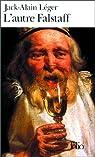 L'autre Falstaff par L�ger