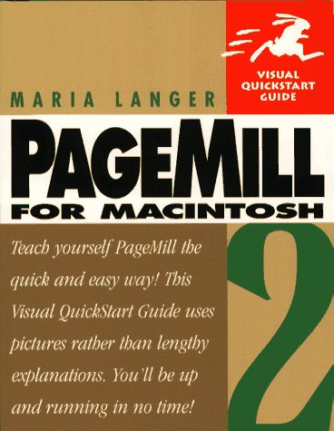 Pagemill 2 for Macintosh: Visual Quickstart Guides