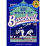 Official Kids' Book Of Baseballby Godfrey Jordan