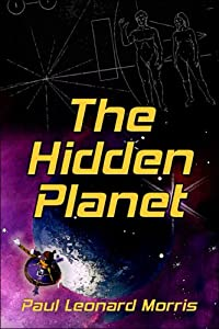 The Hidden Planet by Paul Leonard Morris