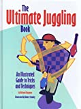 img - for Ultimate Juggling Book an Illustrated Guide by Richard Dingman (1996-11-28) book / textbook / text book